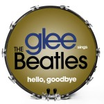 Glee Sings The Beatles - Hello, Goodbye