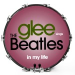 Glee Sings The Beatles - In My Life