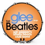 Glee Sings The Beatles - Sgt. Pepper's Lonely Hearts Club Band