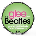 Glee Sings The Beatles - You Got To Hide Your Love Away
