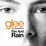 glee cast cover fire and rain