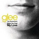 glee cast cover make you feel my love