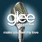 glee make you feel my love cover