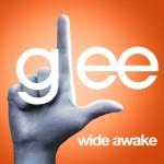 glee wide awake cover