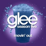 glee movin' out cover