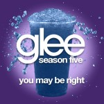 glee you may be right cover