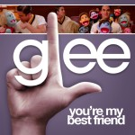 glee you're my best friend cover