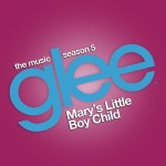 glee mary's little boy child cover