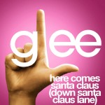 glee here comes santa claus (down santa claus lane) cover