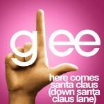 glee here comes santa claus (down santa claus lane) cover