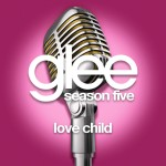 glee love child cover