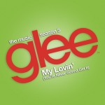 glee my lovin' (you're never gonna get it) cover