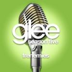 glee frenemies cover