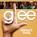 glee danny's song cover