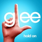 glee hold on cover
