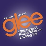 glee i still haven't found what i'm looking for cover
