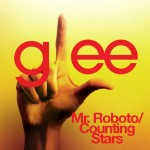 glee mr. roboto / couting stars cover