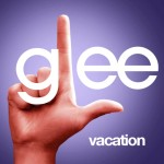 glee vacation cover