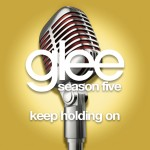 glee keep holding on cover