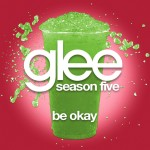 glee be okay cover