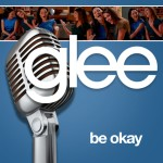 glee be okay cover