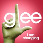 glee i am changing cover
