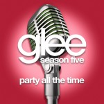 glee party all the time cover