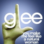 glee you make me feel like a natural woman cover