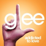 glee addicted to love cover