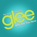 glee who are you now cover