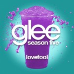 glee lovefool cover