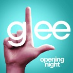glee opening night cover