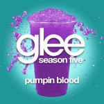 glee pumpin blood cover