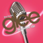 glee wake me up cover