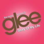 glee story of my life cover