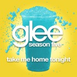 glee take me home tonight cover