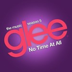 glee no time at all cover