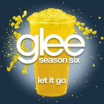 glee let it go cover