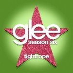 glee tightrope cover