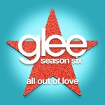 glee all out of love cover