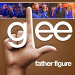 glee father figure cover