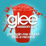 glee you spin me round (like a record) cover