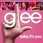 glee baby it's you cover
