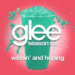 glee whisin' and hoping cover