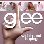 glee hisin' and hoping cover