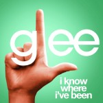 glee i know where i've been cover