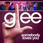 glee somebody loves you cover