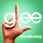 glee transitioning cover