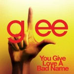 glee you give love a bad name cover