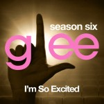 glee i'm so excited cover
